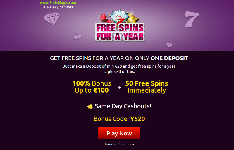 Free Spins for a Year on only one deposit at Slotmagic