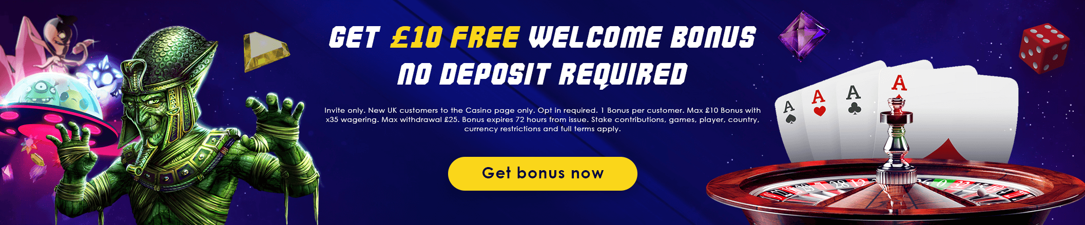 Get £10 Free Welcome Bonus No deposit required