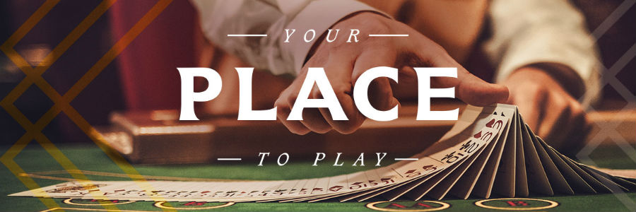 Your place to play banner